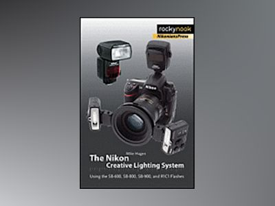 The Nikon Creative Lighting System av Mike Hagen