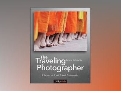 The Traveling Photographer av Sandra Petrowitz
