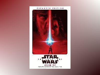 The Last Jedi: Expanded Edition (Star Wars) av Jason Fry