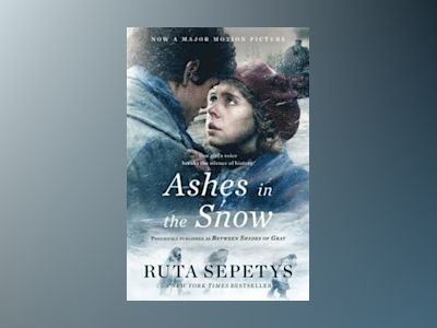 Ashes in the Snow (Film Tie-In) av Ruta Sepetys