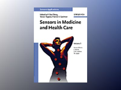 Sensors Applications, Volume 3, Sensors in Medicine and Health Care av P. Ake Oeberg