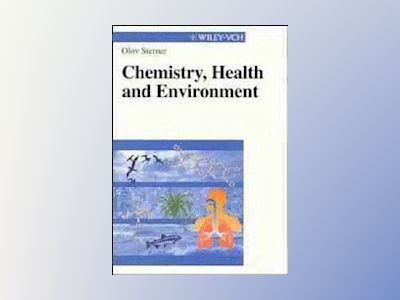 Chemistry, Health and Environment av Olov Sterner
