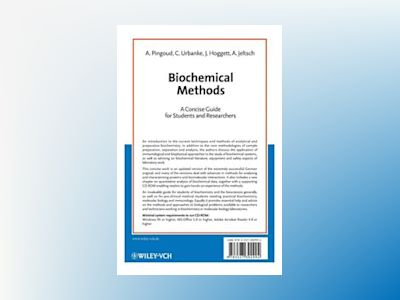 Biochemical Methods: A Concise Guide for Students and Researchers av A. Pingoud