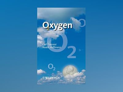 Oxygen: A Play in 2 Acts av Carl Djerassi