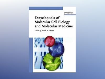 Encyclopedia of Molecular Cell Biology and Molecular Medicine, 16 Volume Se av Robert A. Meyers