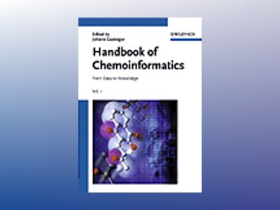 Handbook of Chemoinformatics: From Data to Knowledge, 4 Volume Set av Germany