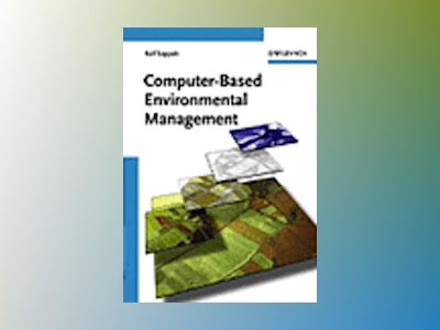 Computer-Based Environmental Management av Ralf Seppelt