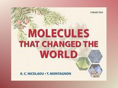 Molecules That Changed the World av K. C. Nicolaou
