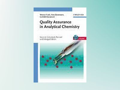 Quality Assurance in Analytical Chemistry: Applications in Environmental, F av Werner Funk