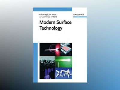 Modern Surface Technology av Friedrich-Wilhelm Bach