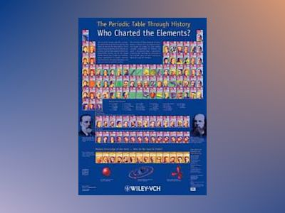 The Periodic Table Through History: Who Charted the Elements? av Hans-Jurgen Quadbeck-Seeger