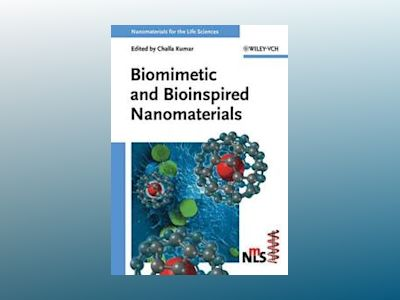 Biomimetic and Bioinspired Nanomaterials av Challa S. S. R. Kumar