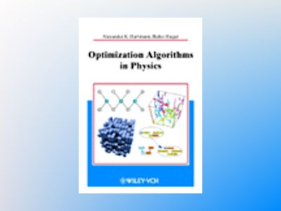 Optimization Algorithms in Physics av Alexander K. Hartmann