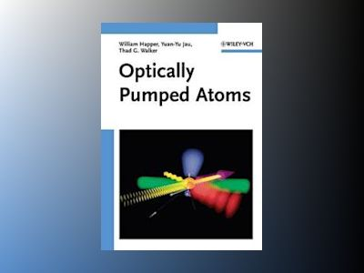 Optically Pumped Atoms av William Happer