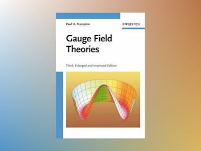 Gauge Field Theories av Paul H. Frampton
