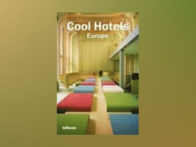 Cool Hotels Europe av Martin N. Kunz
