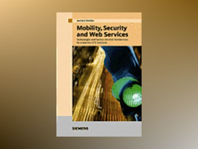 Mobility, Security and Web Services av Gerhard Wiehler