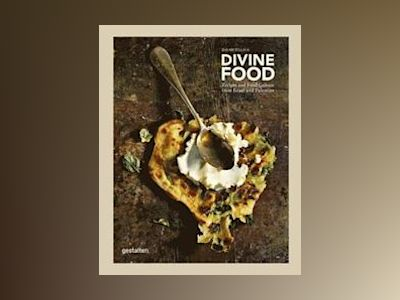 Divine food - food culture and recipes from israel and palestine av David Haliva