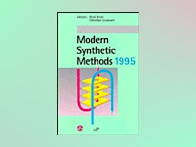 Modern Synthetic Methods 1995 av Beat Ernst