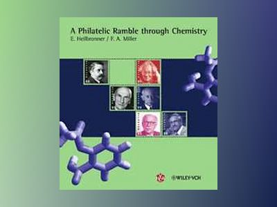 A Philatelic Ramble through Chemistry av Edgar Heilbronner