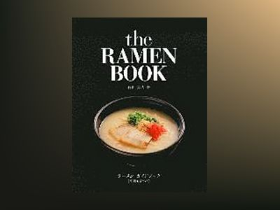 The Ramen Book av Hayato Ishiyama