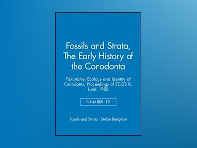 Fossils and Strata, Number 15, The Early History of the Conodonta: Taxonomy av Fossils