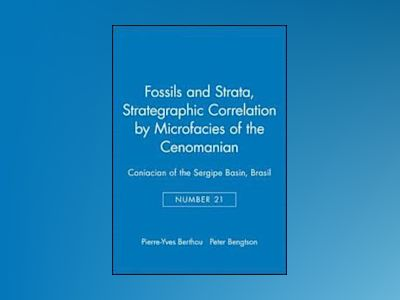 Fossils and Strata, Number 21, Strategraphic Correlation by Microfacies of av Fossils