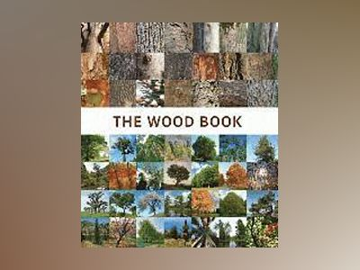 The Wood Book av Francesc Zamora