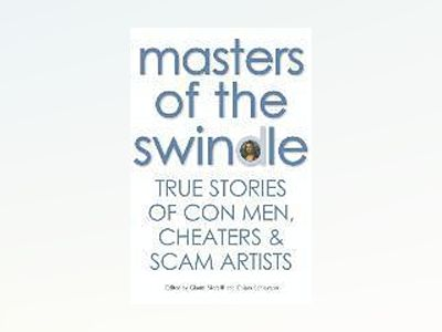Masters of the Swindle av Gianni Morelli