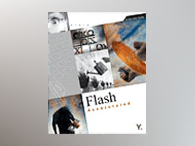 Flash MX 2004 Accelerated: A Full-Color Guide av Youngjin.com