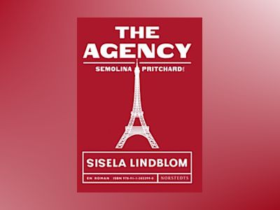 The Agency av Sisela Lindblom