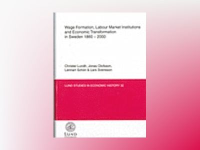 Wage formation, labour market institutions and economic transformation in S av Lars Svensson