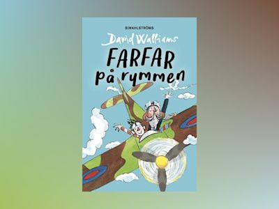 Farfar på rymmen av David Walliams