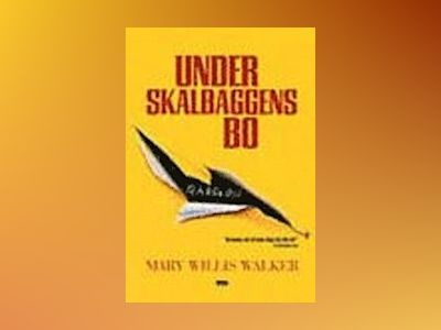 Under skalbaggens bo av Mary Willis Walker