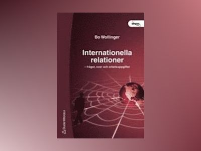 Internationella relationer av Bo Wollinger
