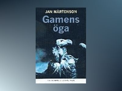 Gamens öga av Jan Mårtenson