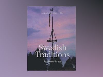 Swedish Traditions - 51 classic dishes av Christer Lingström