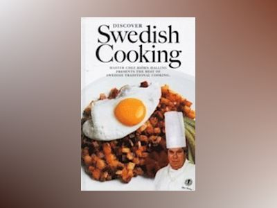 Discover Swedish Cooking av Ove Pihl