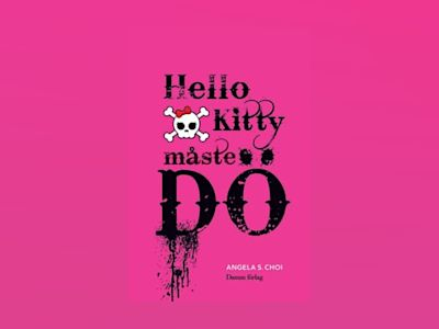 Hello Kitty måste dö av Angela S. Choi