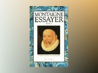 Essayer III av Michel de Montaigne