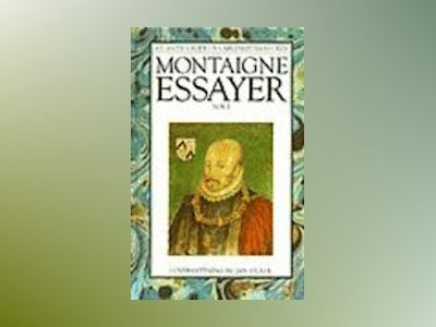 Essayer I av Michel de Montaigne