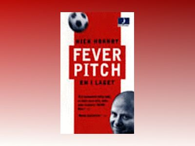 Fever Pitch av Nick Hornby
