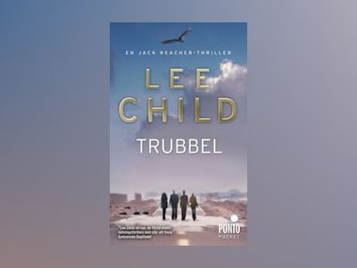 Trubbel av Lee Child