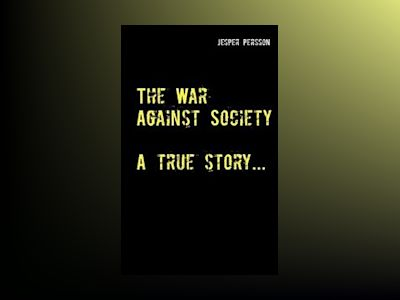 The War Against Society