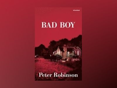 Bad boy av Peter Robinson