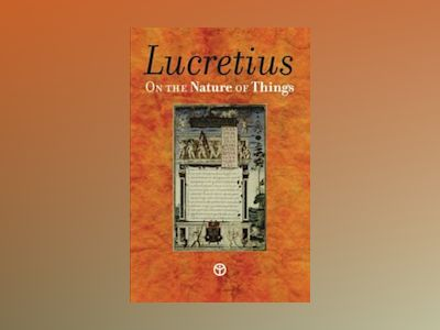 On the Nature of Things av Titus Lucretius