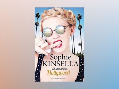 En shopaholic i Hollywood av Sophie Kinsella