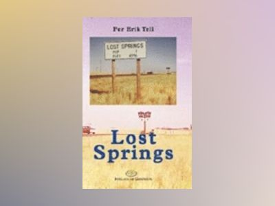 Lost Springs av Per Erik Tell