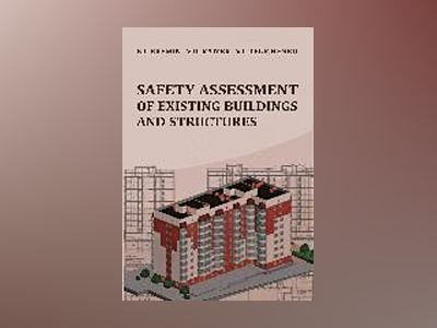 Safety assessment of existing buildings and structures av V. D. Raizer