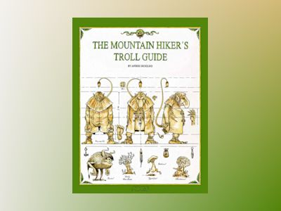 The Mountain Hiker's Troll Guide av Anders Skoglind